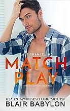 Match Play: A Billionaire Sports Romance (Last Chance, Inc. Book 2)