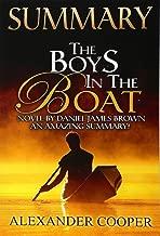 Summary - The Boys in the Boat -: Novel By Daniel James Brown -- An Amazing Summary! (The Boys In The Boat: An Amazing Summary-- Audible, Audio, Audiobook, Summary, Novel, Paperback)