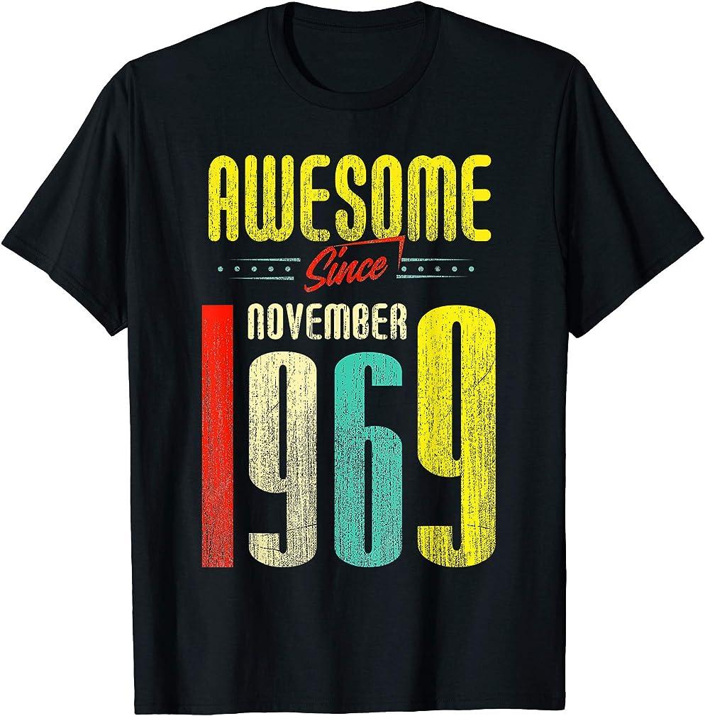 Born November 1969 50th Birthday Awesome Since November 1969 T-shirt
