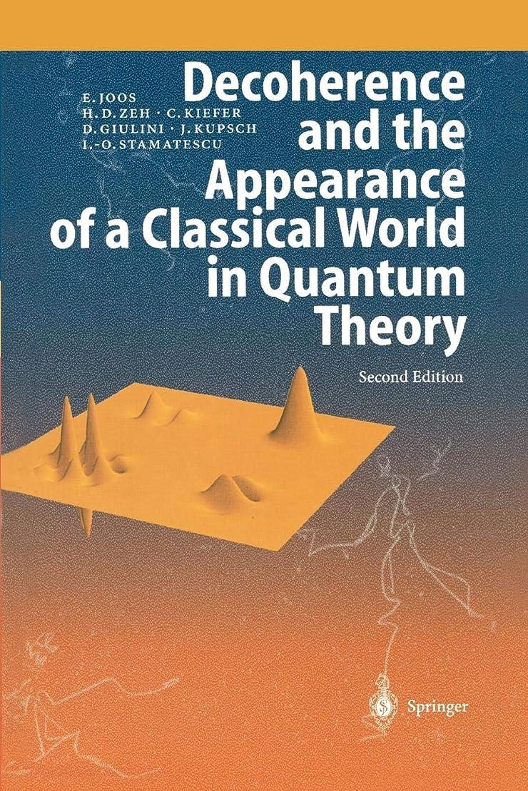 でもスローガンパーセントDecoherence and the Appearance of a Classical World in Quantum Theory