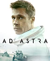 Brad Pitt's Sci-Fi Thriller AD ASTRA arrives on Digital Dec. 3 and on 4K, Blu-ray, DVD Dec. 17 from Fox