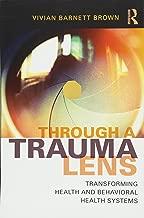 Through a Trauma Lens