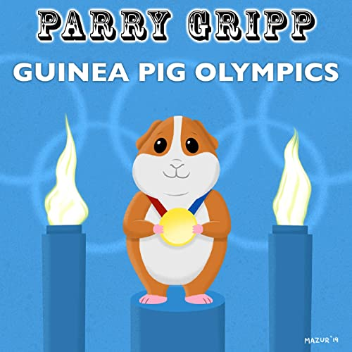 Guinea Pig Olympics By Parry Gripp On Amazon Music Amazon Co Uk