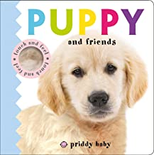 Puppy and Friends Touch and Feel (Baby Touch and Feel)