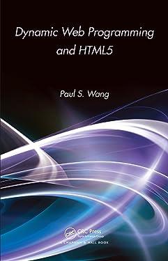 Dynamic Web Programming and HTML5