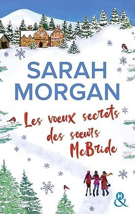 Les voeux secrets des soeurs McBride : le cadeau idéal pour un Noël romantique sous la neige d'Ecosse ! (&H)