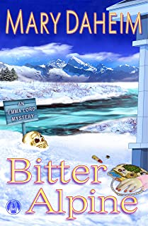 Bitter Alpine: An Emma Lord Mystery (Emma Lord Returns Book 2)