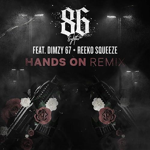 Hands On (Remix) [feat. Dimzy 67 & Reeko Squeeze] [Explicit]