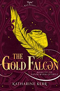 The Gold Falcon (The Silver Wyrm, Book 1) (Dragon Mage 4)