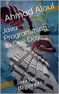Java Programming in One Day: Java for Beginners