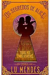 Os segredos de Alice (Série Lendárias Livro 1) (Portuguese Edition) Kindle Edition