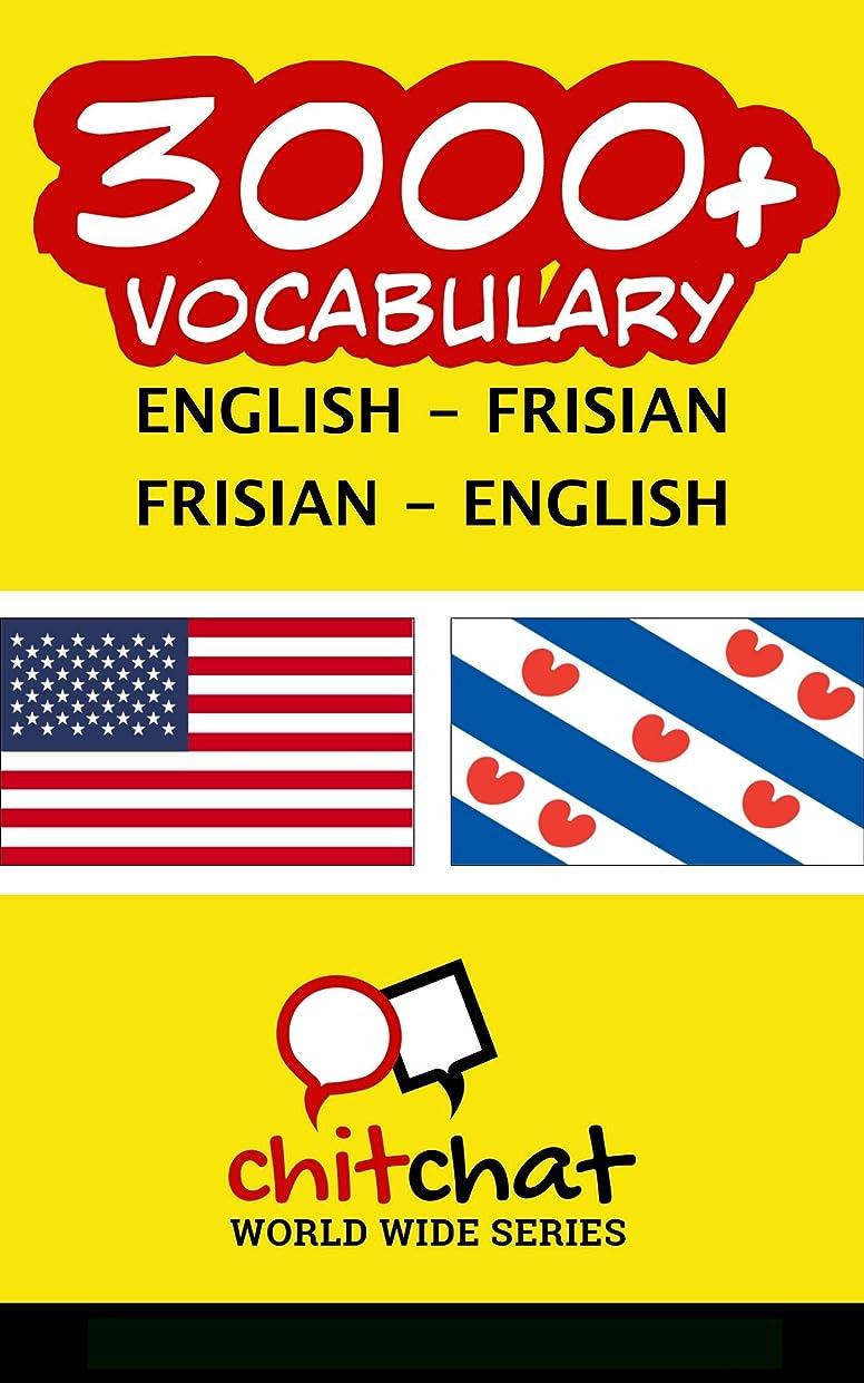屈辱する謝罪残酷な3000+ English - Frisian Frisian - English Vocabulary (English Edition)