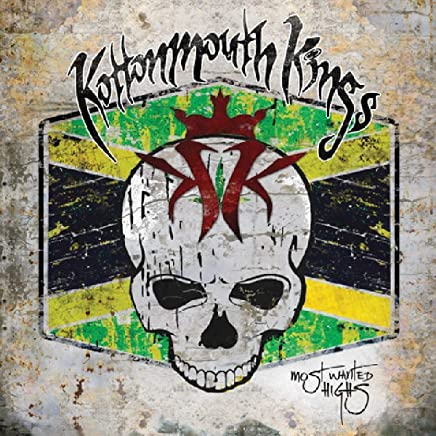 Kottonmouth Kings - Most Wanted Highs (2019) LEAK ALBUM
