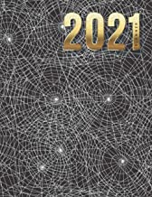 2021 Planner: Spiderweb Cobweb Spider - Nature Pattern / Daily Weekly Monthly / Dated 8.5x11 Life Organizer Notebook / 12 ...