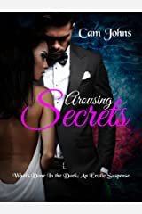 Arousing Secrets: What's Done in the Dark (The Arousing Series Book 2) Kindle Edition