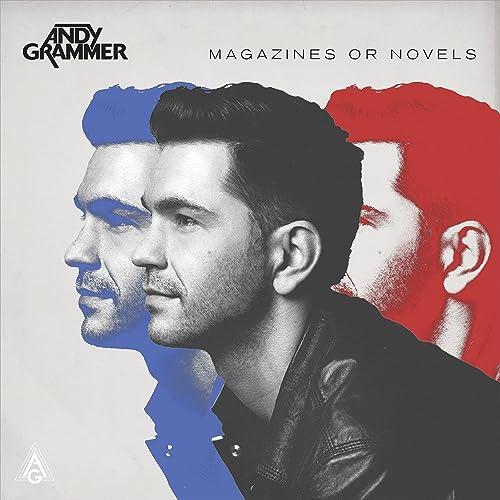 Magazines Or Novels (Deluxe Edition) de Andy Grammer en