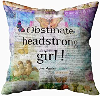 Capsceoll obstinate headstrong girl jane austen quote Decorative Throw Pillow Case 18X18Inch,Home Decoration Pillowcase Zippered Pillow Covers Cushion Cover with Words for Book Lover Worm Sofa Couch