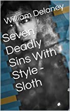 Seven Deadly Sins With Style - Sloth