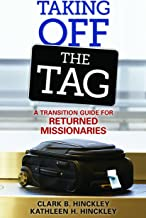 Taking Off the Tag: A Transition Guide for Returned Missionaries