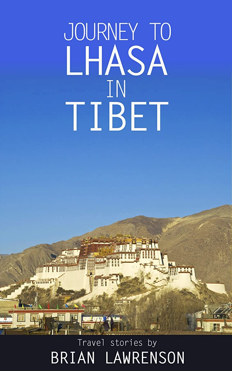 興奮する勢いテニスJourney to Lhasa in Tibet (Asia Series Book 3) (English Edition)