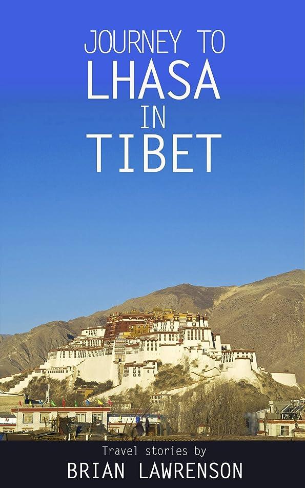 儀式血まみれイノセンスJourney to Lhasa in Tibet (Asia Series Book 3) (English Edition)