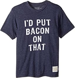 I'd Put Bacon on That Short Sleeve Tri-Blend Tee (Big Kids)