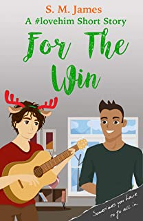 For the Win: A Brooks and Darien meet cute (The #lovehim Series Book 4) (English Edition)