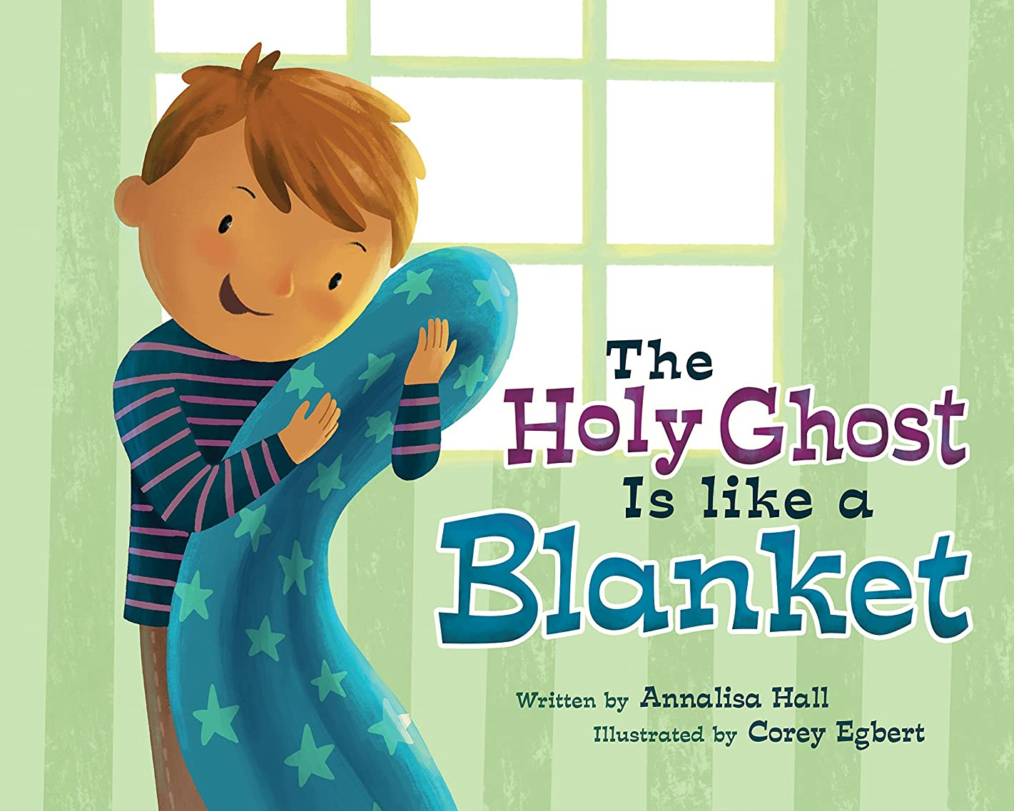 The Holy Ghost Is Like a Blanket: Boy Version