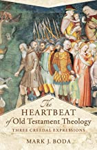 Heartbeat of Old Testament Theology (Acadia Studies in Bible and Theology)