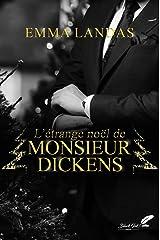 L'étrange Noël de Mr Dickens Format Kindle