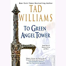 To Green Angel Tower: Memory, Sorrow, and Thorn, Book 3