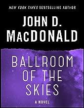 Ballroom of the Skies: A Novel