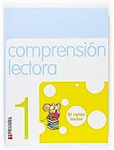 Comprensión lectora: El ratón lector. 1 Primaria - 9788467513240
