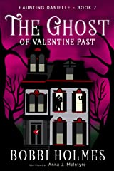 The Ghost of Valentine Past (Haunting Danielle Book 7) Kindle Edition