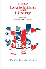 Law, Legislation and Liberty, Volume 1: Rules and Order (Law, Legislation, and Liberty) Kindle Edition