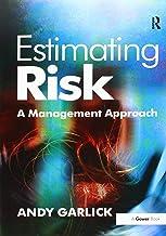 Estimating Risk: A Management Approach