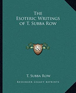 The Esoteric Writings of T. Subba Row