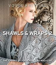 Vogue Knitting: Shawls & Wraps 2
