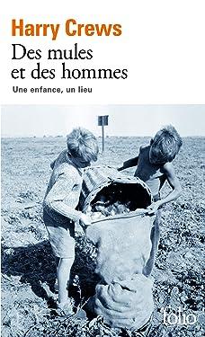Mules Et Des Hommes (Folio) (French Edition)