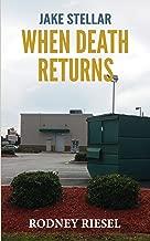 When Death Returns (A Jake Stellar Series Book 3)