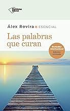 Las palabras que curan (Spanish Edition)