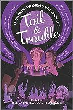 Toil & Trouble: 15 Tales of Women & Witchcraft (Inkyard Press / Harlequin Teen)