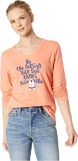 Be The Person Fun Dog Crusher Long Sleeve Vee T-Shirt