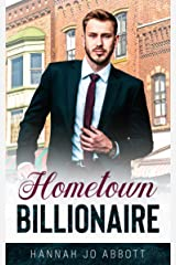 Hometown Billionaire: A Christian Small-town Romance (Sweet Home Billionaires Book 2) Kindle Edition