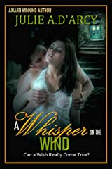 A Whisper On The Wind Kindle Edition