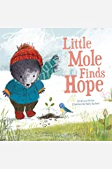 Little Mole Finds Hope Kindle Edition