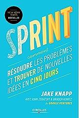 Sprint: Résoudre les problèmes et trouver de nouvelles idées en cinq jours (EYROLLES) (Edição Francesa) Capa comum