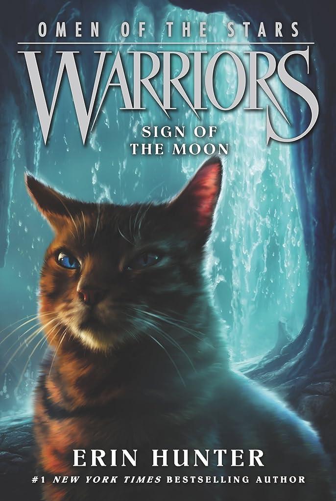 同化恨み手書きWarriors: Omen of the Stars #4: Sign of the Moon (English Edition)