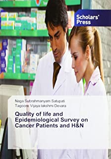 Quality of life and Epidemiological Survey on Cancer Patients and H&N