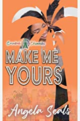 Make Me Yours: Carnivale Chronicles Kindle Edition